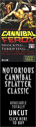 Notorious cannibal splatter classic... Cannibal Ferox